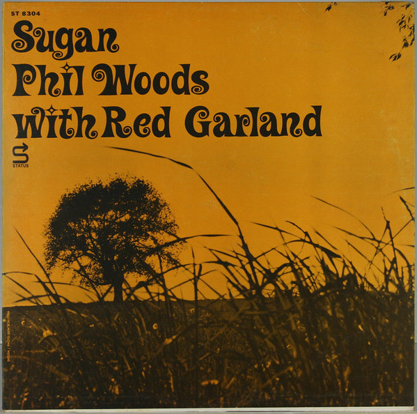 phil woods - red garland - sugan 8304
