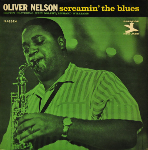 oliver nelson - screamin the blues 8324