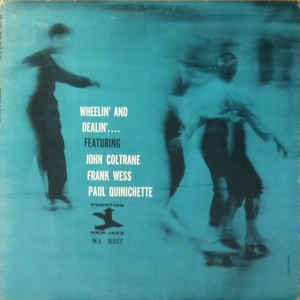 john coltrane - frank wess wheelin and dealin 8327
