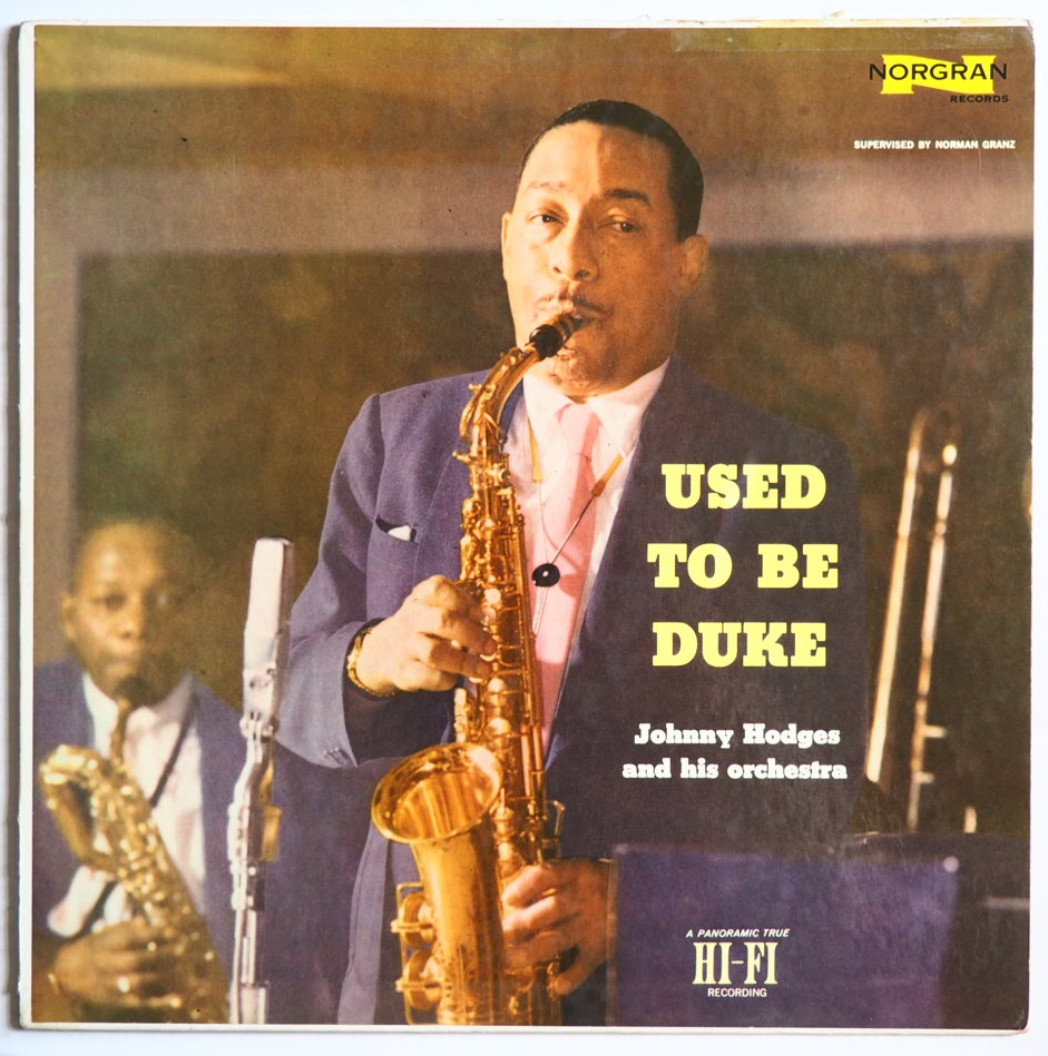 johnny hodges - used to be duke mgn 1060