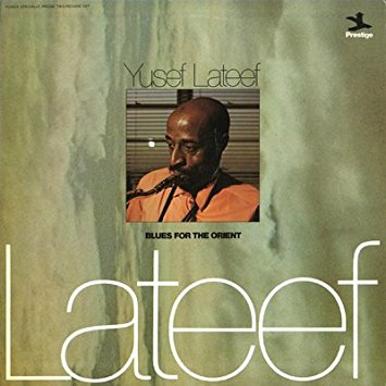 yusef lateef - blues for the orient 24035