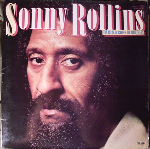 sonny rollins - takin care of business 24082