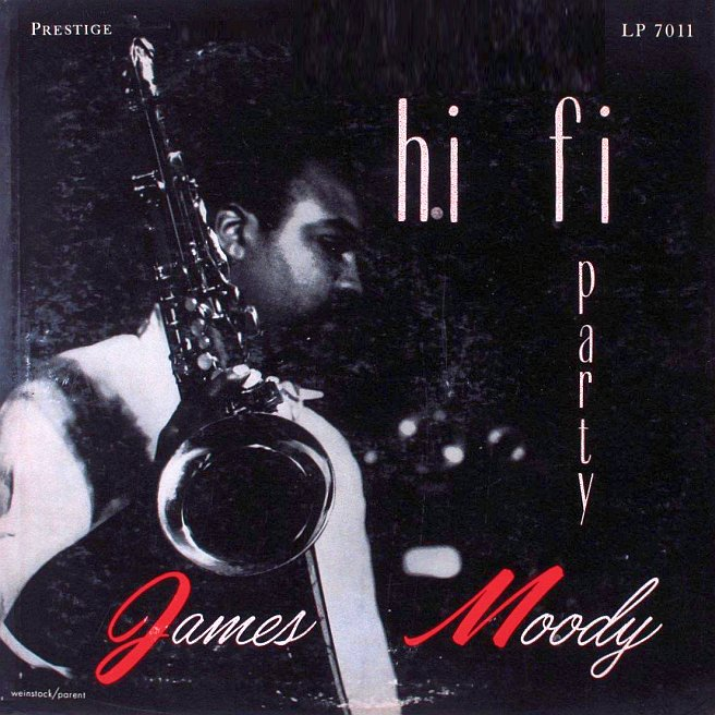 james moody - hi-fi party 7011