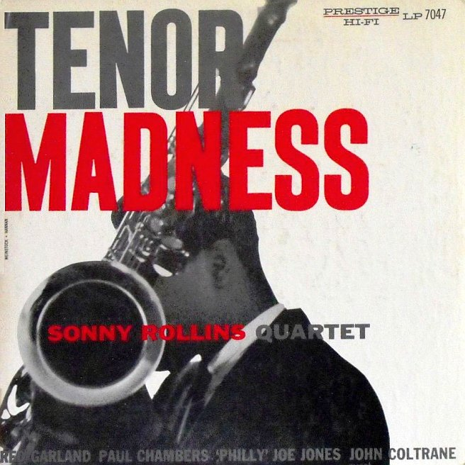 sonny rollins - tenor madness 7047