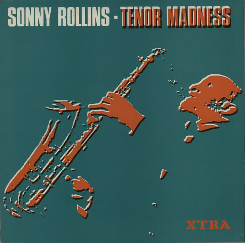 sonny rollins tenor madness xtra