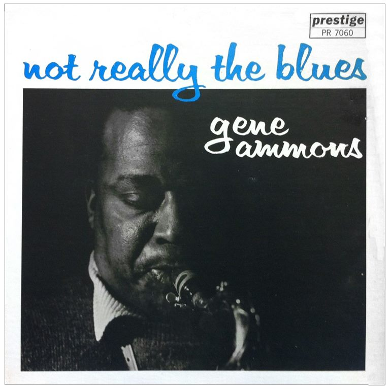 gene ammons - not really the blues 7060