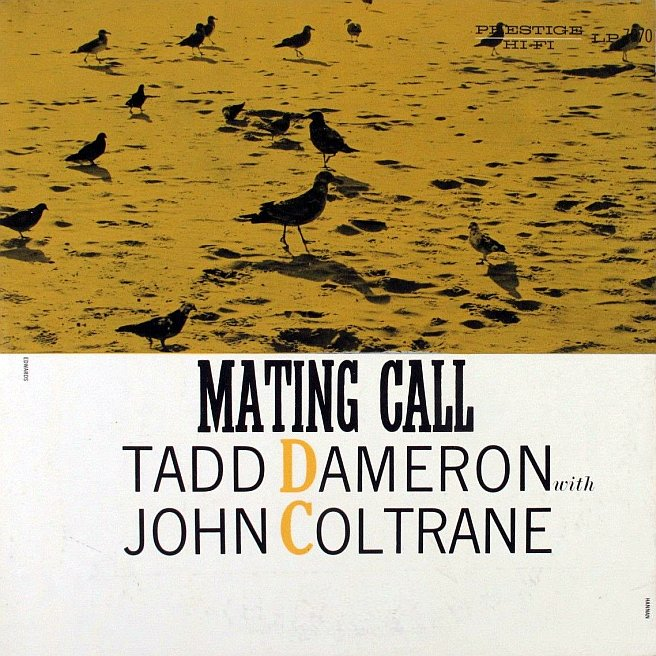 tadd dameron - john coltrane - mating call 7070