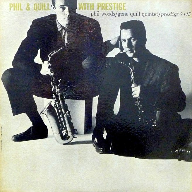 phil woods - gene quil - phil and gene with prestige 7115