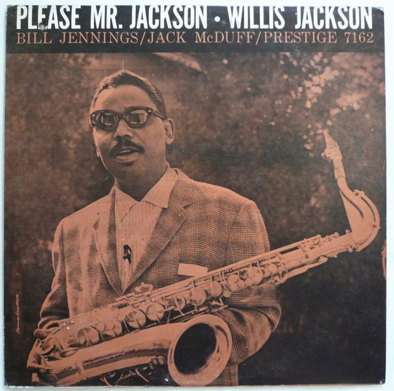 willis jackson - please mr. jackson 7162