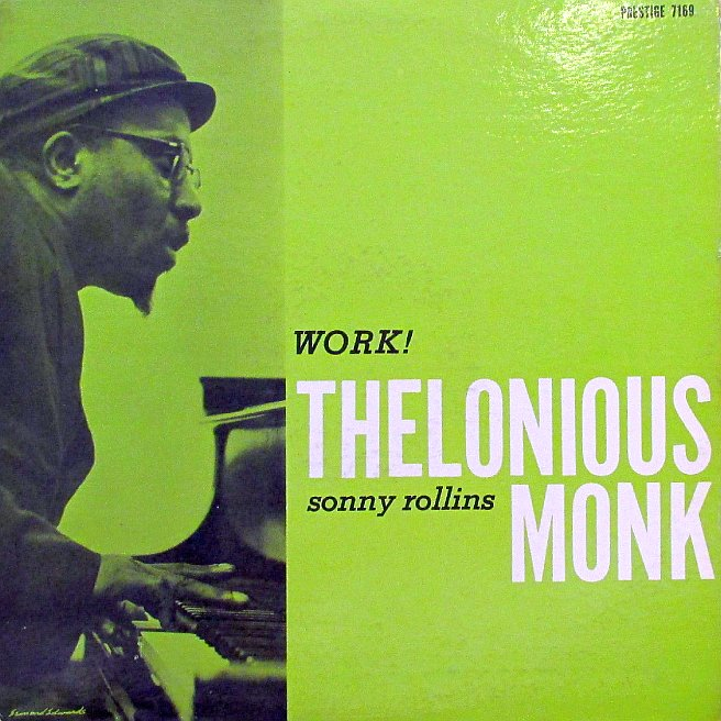 thelonious monk - work 7169