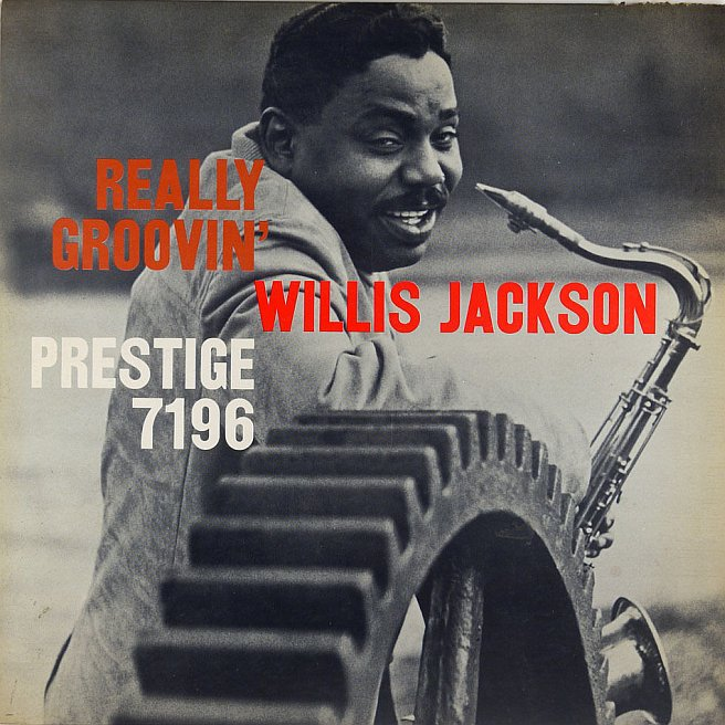 willis jackson - really groovin' 7196