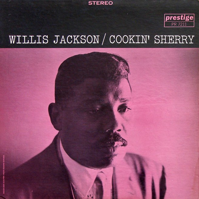 willis jackson - cookin' sherry 7211