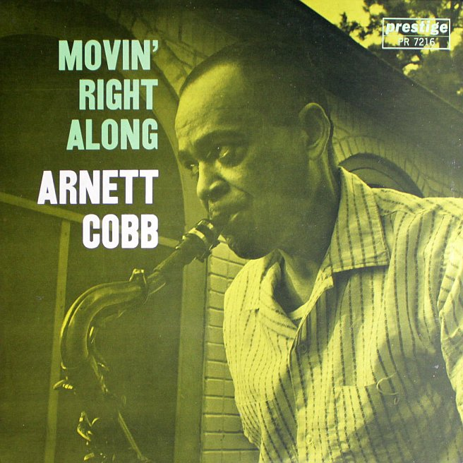 arnett cobb - movin' right along 7216