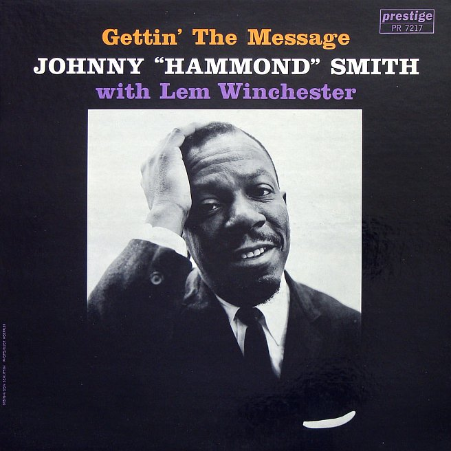 johnny hammond smih - gettin' the message 7217