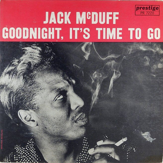 jack mcduff - goodnight it's time to go 7220