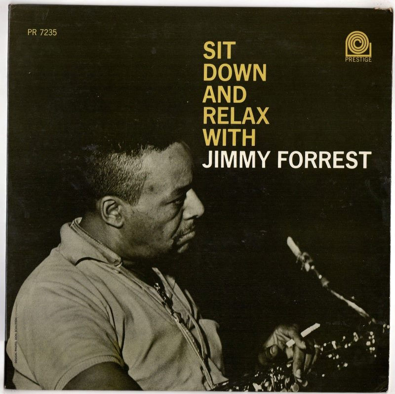 jimmy forrest - sit down and relax 7235