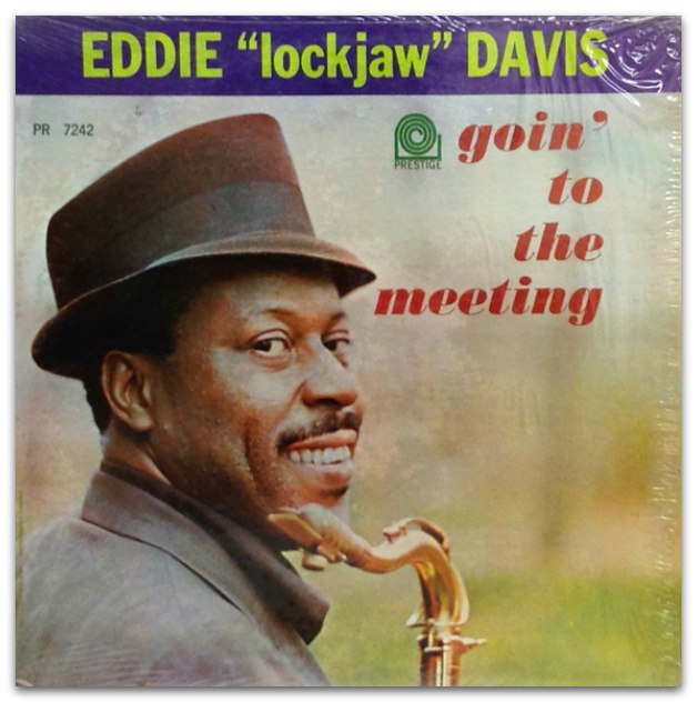 eddie lockjaw davis - goin' to the meeting 7242