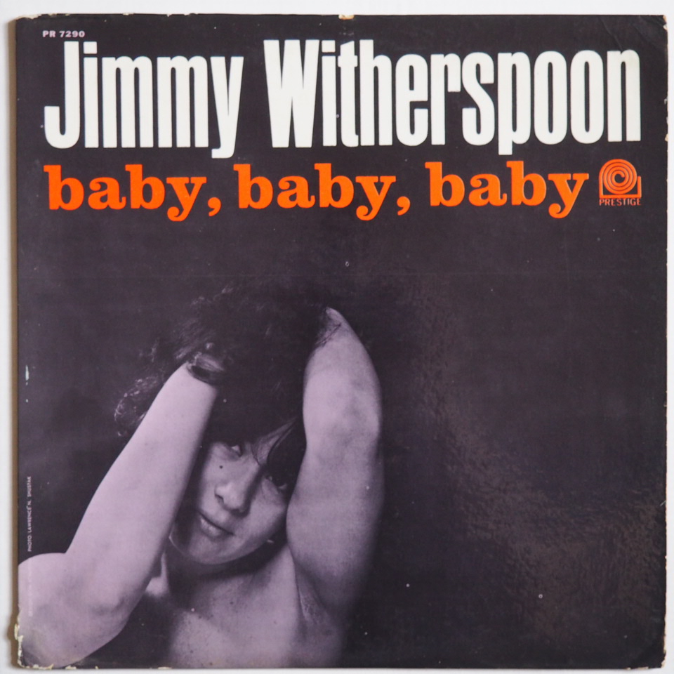 jimmy witherspoon - baby baby baby 7290