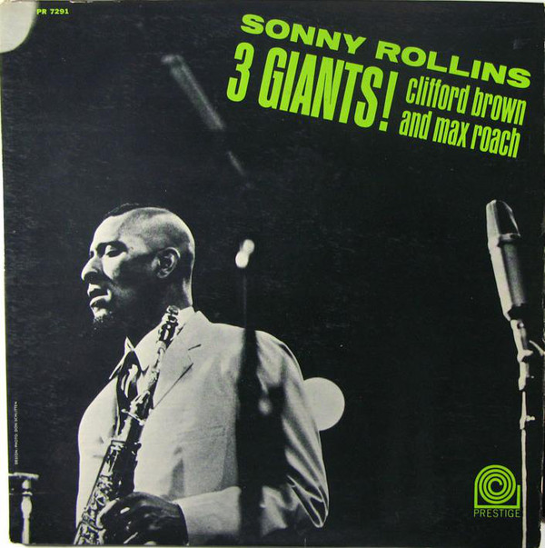 sonny rollins clifford brown max roach - 3 giants 7291