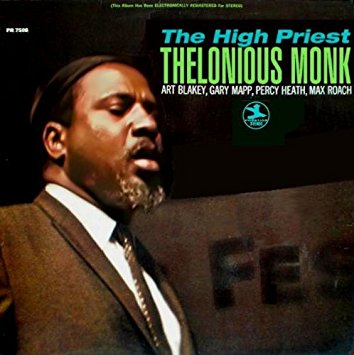 thelonious monk - the high priest 7508