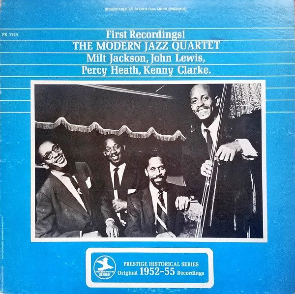 modern jazz quartet - first recordings 7749