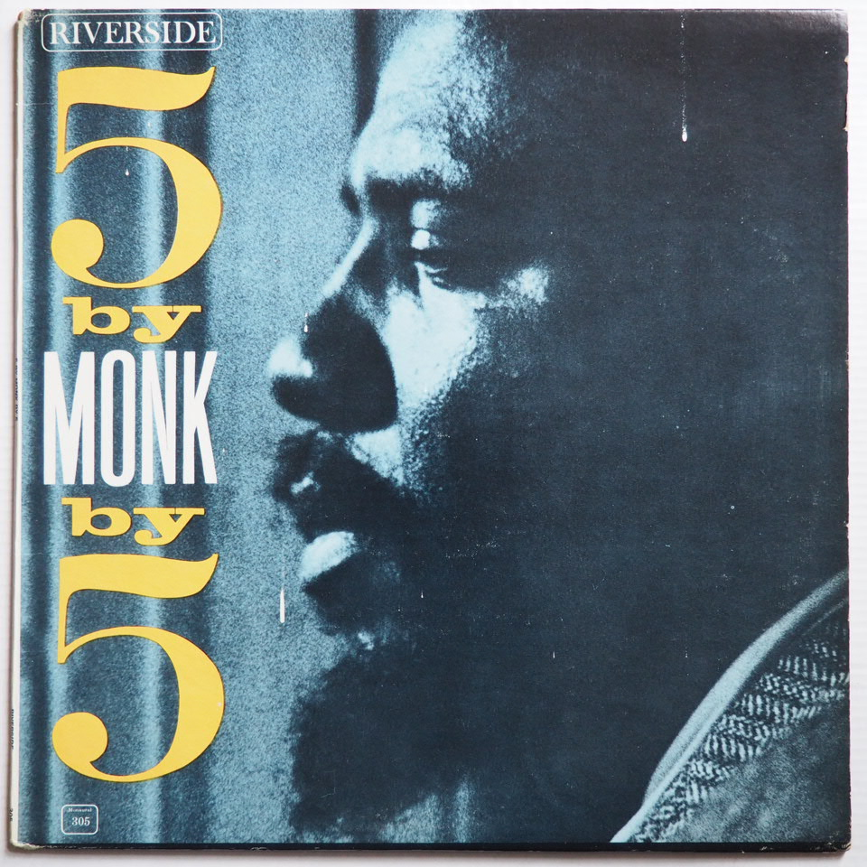 thelonious monk - 5 by 5