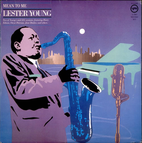 lester young - mean to me