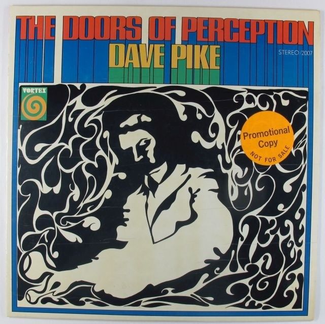 dave pike - the doors of perception 2007
